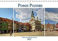 Posen Poznan - Bunte und strahlende Akzente (Wandkalender 2022 DIN A4 quer): Posen, eine der aeltesten Staedte Polens, gehoert mit seinen Baudenkmaelern aus allen Stilepochen zu den kulturellen Mittelpunkten des Landes. (Monatskalender, 14 Seiten )
