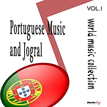 Portuguese Music and Jogral, Vol. 1