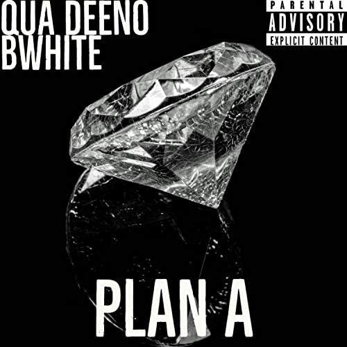 Qua Deeno feat. Bwhite