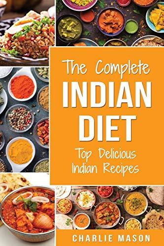 Indian Cookbook: Indian Recipe Indian Cuisine Cookbook Best Indian Cookbook Easy Indian Recipes: Indian Curry Indian Cookbook (indian cookbook indian recipe cookbook the indian vegetarian)