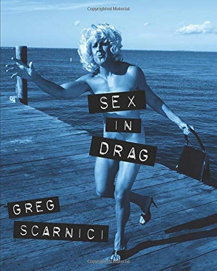差クラブ監督するSEX IN DRAG: A parody of Madonna's infamous SEX book