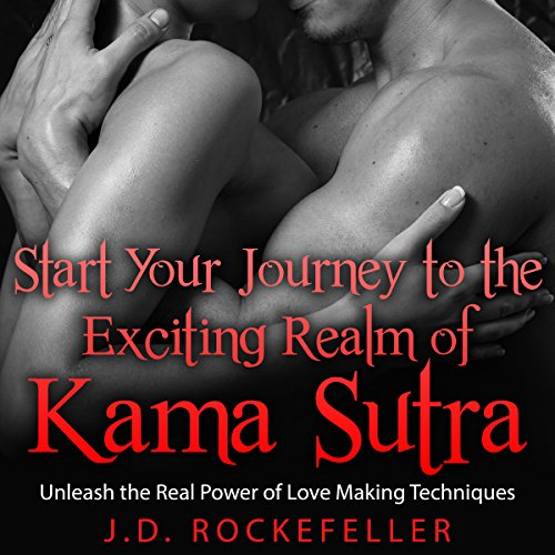 Start Your Journey to the Exciting Realm of Kama Sutra audiobook cover art