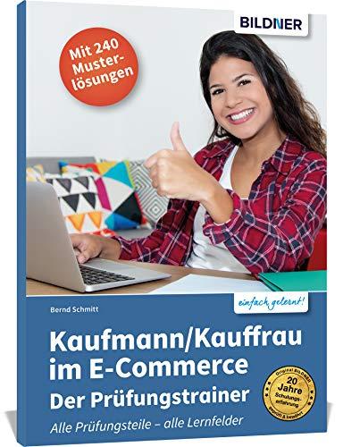 Kaufmann/Kauffrau im E-Commerce – der Prüfungstrainer