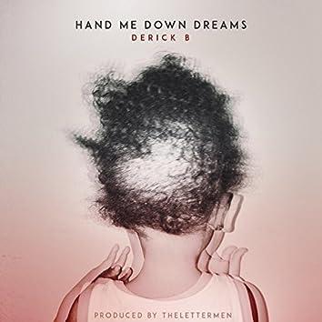 Hand Me Down Dreams