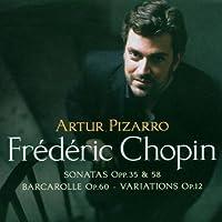 Chopin Piano Sonatas by Artur Pizarro (2006-01-01)