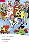 Six Sketches CD Pack (Book & CD) (Pearson English Readers, Level 1)