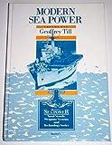 Modern Sea Power: An Introduction (Brassey's Sea Power)