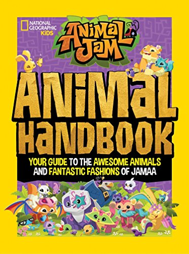 Animal Jam: Animal Handbook: Your guide to the awesome animals and fantastic fashions of Jamaa