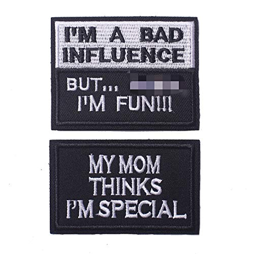 My Mom Thinks I'm Special & I'm A Bad Influence Tactical...