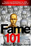 Fame 101 - Powerful Personal Branding & Publicity 1st edition by Jay Jessup, Maggie Jessup (2010) Perfect Paperback