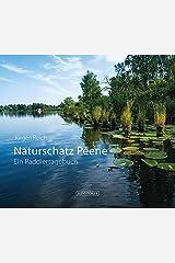 Naturschatz Peene Gebundene Ausgabe