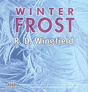 Winter Frost                   By:                                                                                                                                 R. D. Wingfield                               Narrated by:                                                                                                                                 Stephen Thorne                      Length: 14 hrs and 38 mins     100 ratings     Overall 4.6