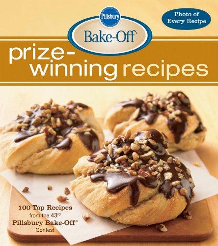 Pillsbury Bake-Off Prize-Winning Recipes: 100 Top