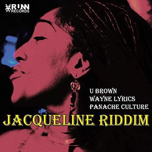 U Brown, Wayne Lyrics, Panache Culture