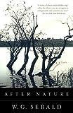 After Nature - W.G. Sebald