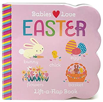 Easter Chunky Lift-a-Flap Board Book  Babies Love