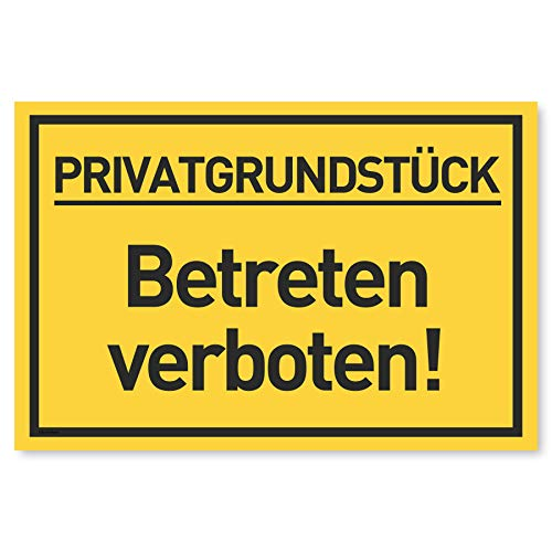 Privatgrundstück Betreten verboten Schild (30x20 cm Kunststoff) - Zutritt verboten Schilder - Durchgang Privat - (Gelb) Betreten Verboten