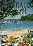Australia - The Beautiful Cookbook