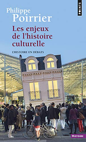 Les Enjeux de l'histoire culturelle