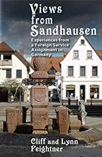Views from Sandhausen: Experiences from a Foreign Service Assignment