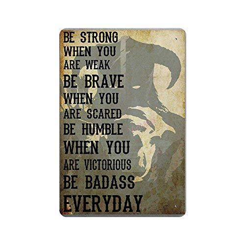 BNIST Be Badass Everyday Vintage Sign Aluminum Tin Metal Signs Warning Sign Retro Plaque Poster Wall Art Decor 8X12 inches