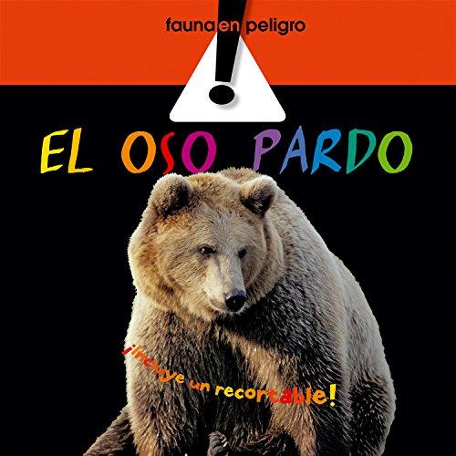 El oso pardo (Fauna en peligro)