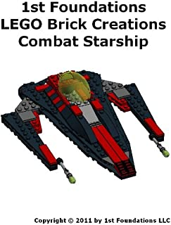 1st Foundations LEGO Brick Creations -Instructions for a Combat Starship