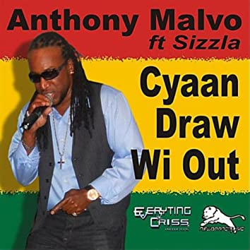 Cyaan Draw Wi Out (feat. SIzzla)
