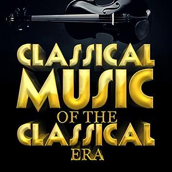 Classical Music of the Classical Era