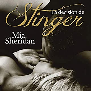 La decisión de Stinger [Stinger] (Narración en Castellano)                   By:                                                                                                                                 Mia Sheridan                               Narrated by:                                                                                                                                 Lourdes Arruti,                                                                                        Abraham Vega                      Length: 11 hrs and 44 mins     1 rating     Overall 5.0