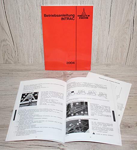 DEUTZ Betriebsanleitung Bedienungsanleitung Traktor Intrac 2004