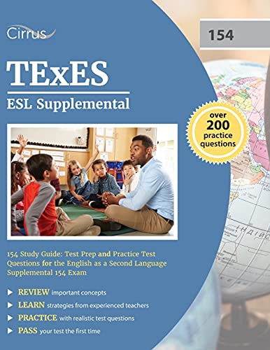 Compare Textbook Prices for TExES ESL Supplemental 154 Study Guide: Test Prep and Practice Test Questions for the English as a Second Language Supplemental 154 Exam  ISBN 9781637981481 by Cox, J.G.