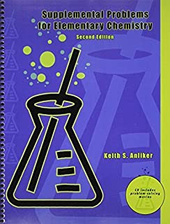 Supplemental Problems for Elementary Chemistry 2nd edition by ANLIKER KEITH S (2009) Spiral-bound