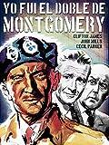 Yo fui el doble de Montgomery