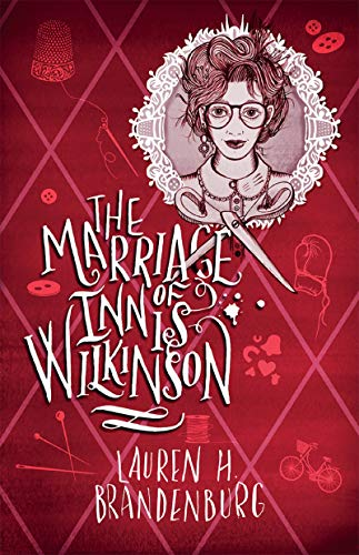 The Marriage of Innis Wilkinson by [Lauren H Brandenburg]