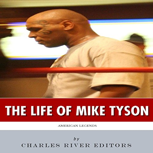American Legends: The Life of Mike Tyson audiobook cover art
