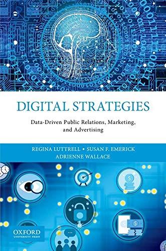 Digital Strategies: Data-Driven Public Relations, Marketing, and Advertising