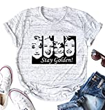 SFHFY Stay Golden Girls Shirts Women Funny Graphic Tee 80 TV Show T-Shirt Round Neck Casual Short Sleeve Top (Grey, S)