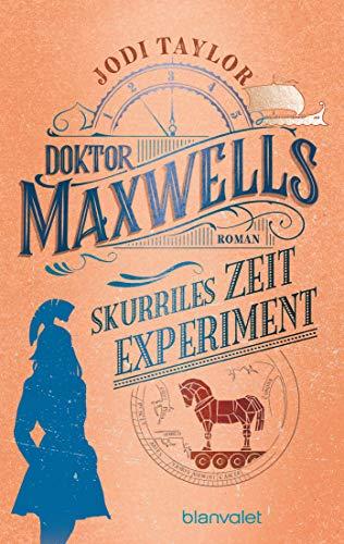 Buchseite und Rezensionen zu 'Doktor Maxwells skurriles Zeitexperiment: ' von Jodi Taylor