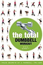 Total Dumbbell Workout: Trade Secrets of a Personal Trainer