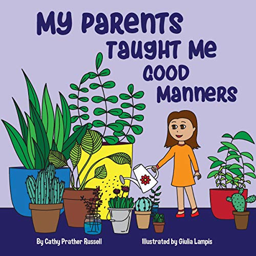 My Parents Taught Me Good Manners audiobook cover art