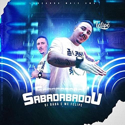 Mc Felipe feat. DJ Bába