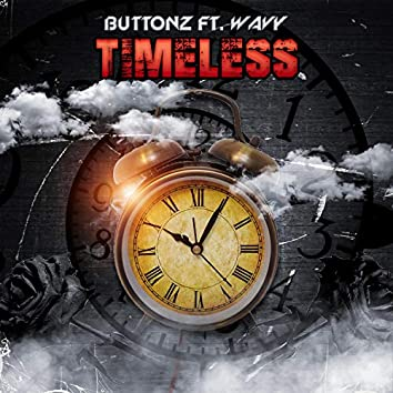Timeless (feat. Wavy J)