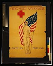 Historic Photos 1914 Photo Croix Rouge Americaine L'Amitié des États UNIS. Red Cross Poster Showing The Figure of Liberty Holding a Red Cross and The American Flag.