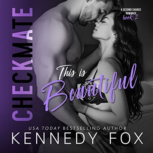 This is Beautiful - Checkmate: Logan & Kayla, Book 2 audiobook cover art