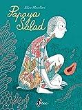 Papaya Salad (Italian Edition)