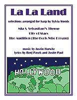 La La Land: Selections arranged for Harp