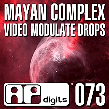 Video Modulate Drops