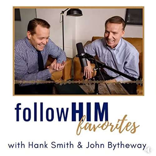 Doctrine & Covenants 64-66 : followHIM Favorites Podcast By  cover art