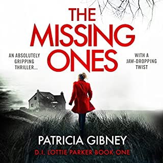The Missing Ones     Detective Lottie Parker, Book 1              By:                                                                                                                                 Patricia Gibney                               Narrated by:                                                                                                                                 Michele Moran                      Length: 13 hrs and 56 mins     362 ratings     Overall 4.4